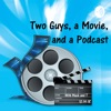 Two Guys, a Movie, and a Podcast artwork
