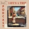 Life's a Trip Podcast artwork