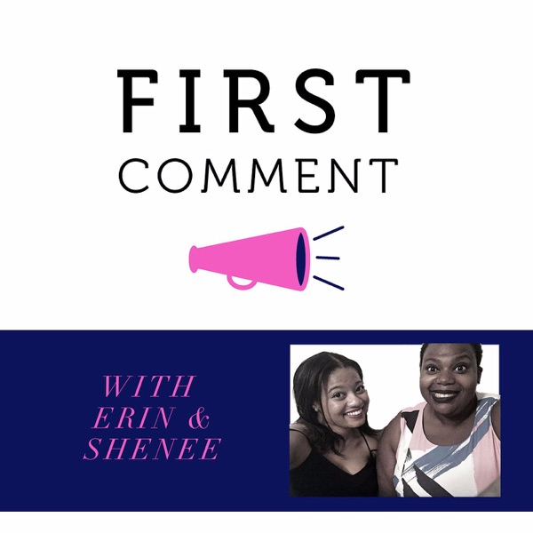 First Comment Podcast
