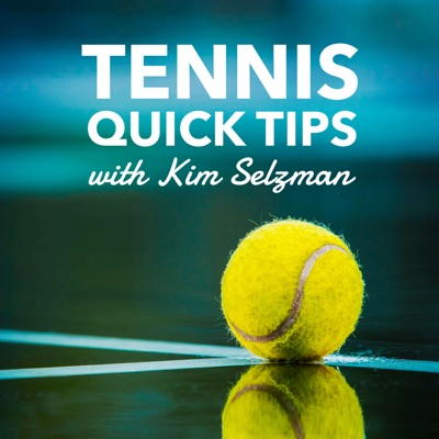 Tennis Quick Tips | Fun, Fast and Easy Tennis - No Lessons Required:Kim Selzman