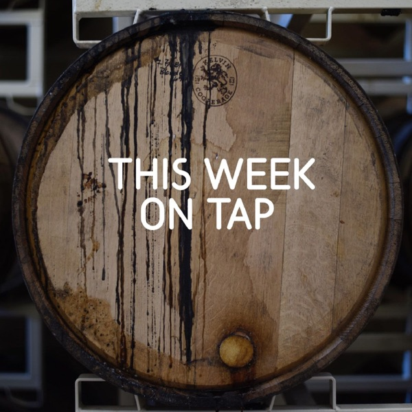 This Week On Tap
