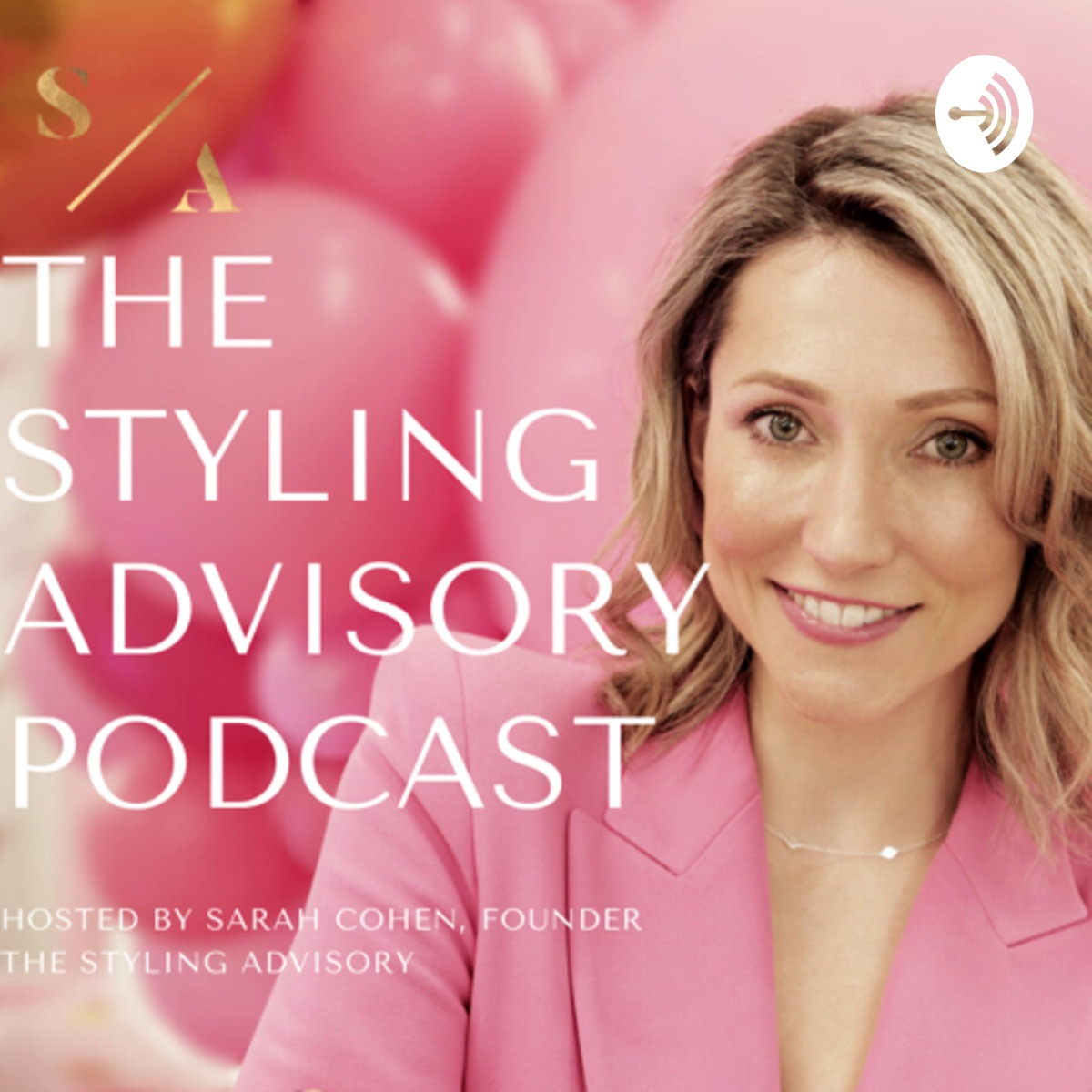 The Styling Advisory Podcast
