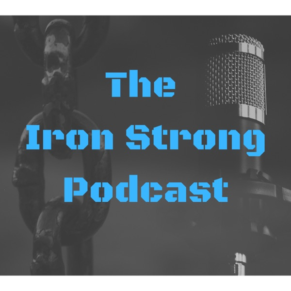 The Iron Strong Podcast