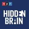 Hidden Brain - NPR
