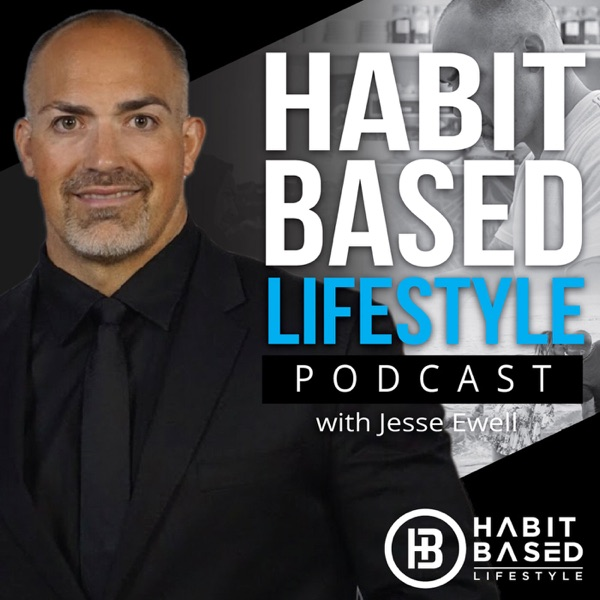 Habit Based Lifestyle
