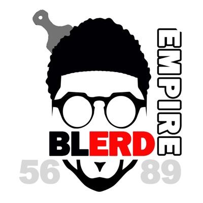 Blerd Empire:Blerd Empire