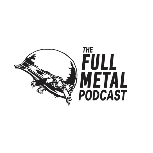 The Full Metal Podcast