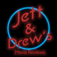 Jett and Drew's Movie Reviews podcast