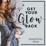 Image of Get Your Glow Back podcast