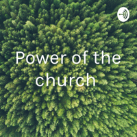 Power of the church podcast