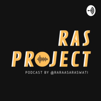 RAS PROJECT podcast