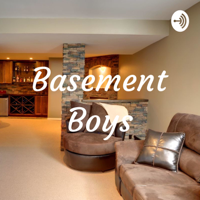 Basement Boys podcast