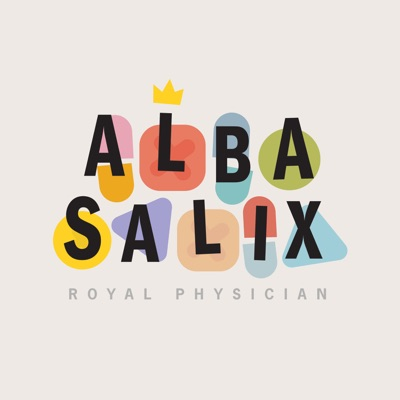 Alba Salix, Royal Physician:Fable and Folly