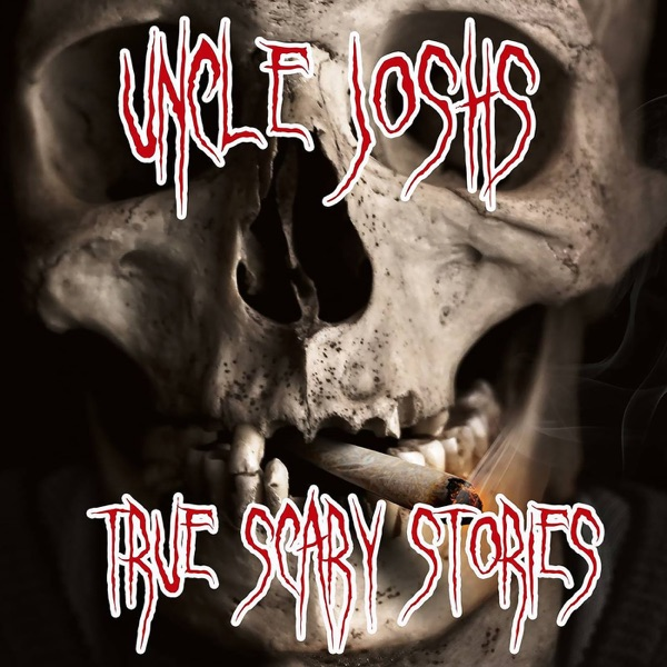 Uncle Josh's True Scary Stories image