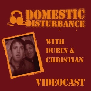 Domestic Disturbance Radio's Videocast
