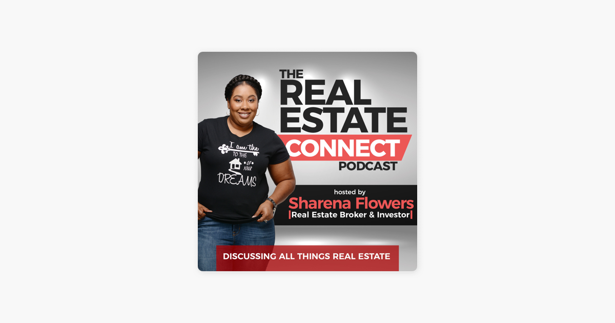 The Real Estate Connect Podcast on Apple Podcasts