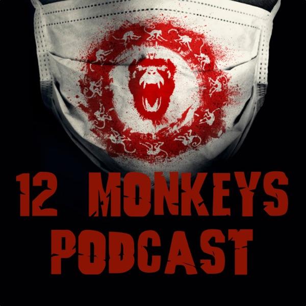 12 Monkeys Podcast