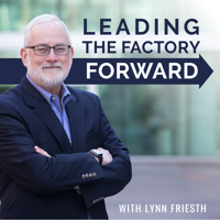 Leading the Factory Forward podcast