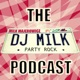 THE MILK PARTY ROCKCAST