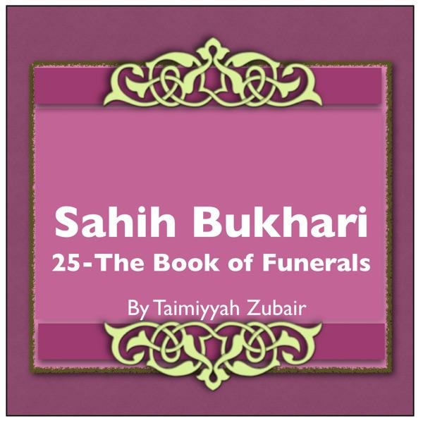 Sahih Bukhari The Book Of Funerals
