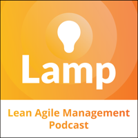Lean Agile Management Podcast podcast