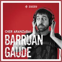Barruan Gaude podcast