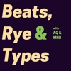Beats, Rye & Types artwork