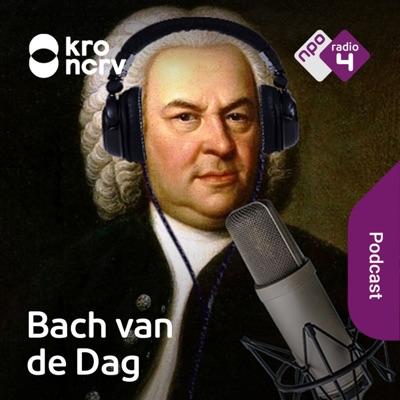 Bach van de Dag:NPO Radio 4 / KRO-NCRV