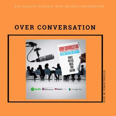 Over Conversation