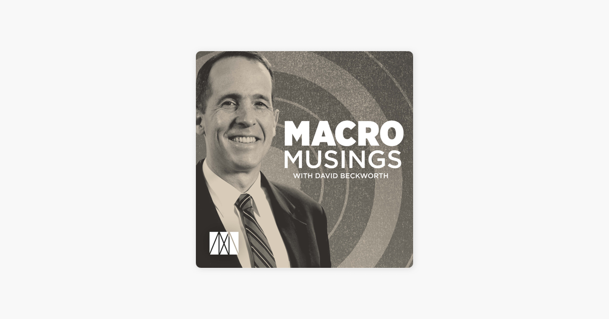 Macro Musings with David Beckworth on Apple Podcasts