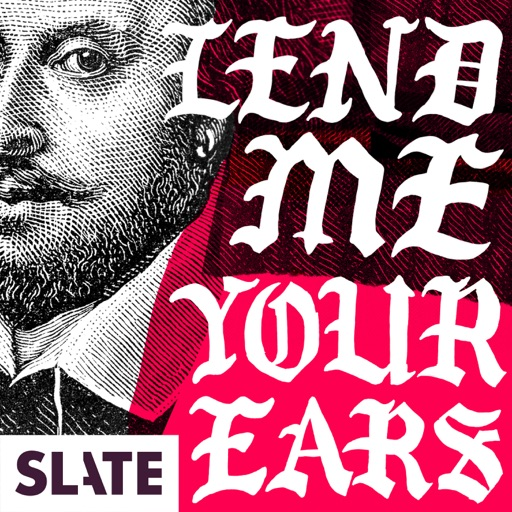 Cover image of Lend Me Your Ears | A Podcast About Shakespeare and Modern Politics