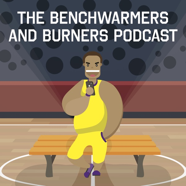 The Benchwarmers and Burners