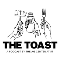 The Toast Podcast podcast