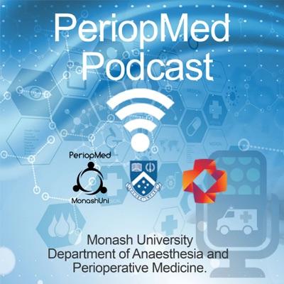 Perioperative Medicine Podcast Series:Monash University - Department of Anaesthesia and Perioperative Medicine.