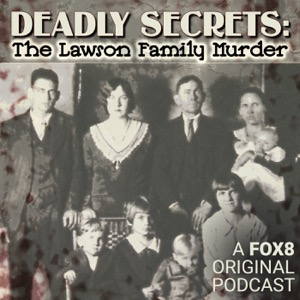 Deadly Secrets: The Lawson Family Murder