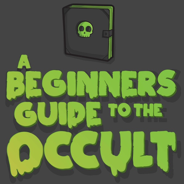 A Beginners Guide To The Occult