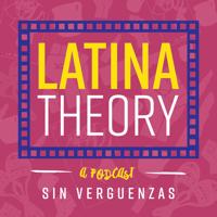 Latina Theory podcast