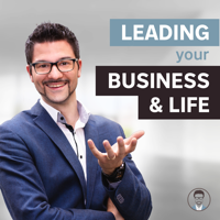 Leading your Business & Life podcast