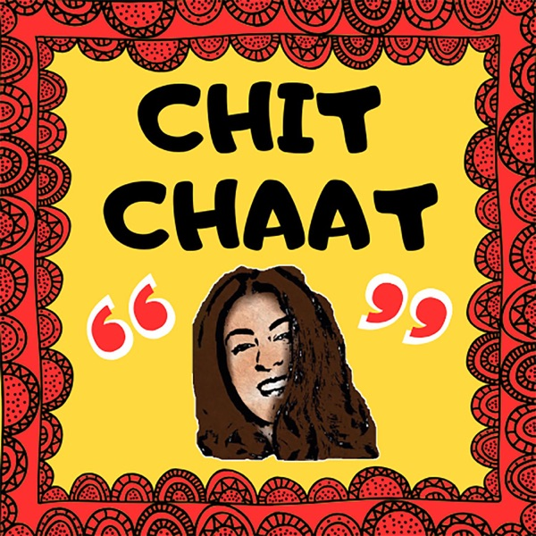 Chit Chaat Podcast