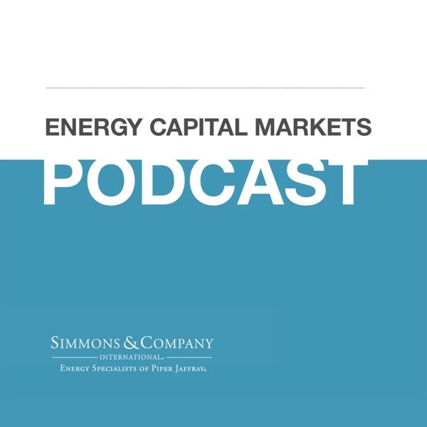 Energy Capital Markets Podcast