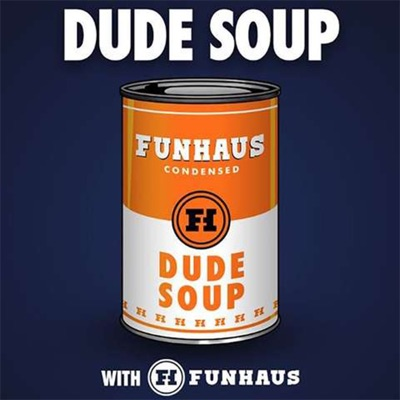 Dude Soup:Rooster Teeth