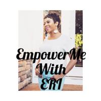 EmpowerMe with Eri podcast