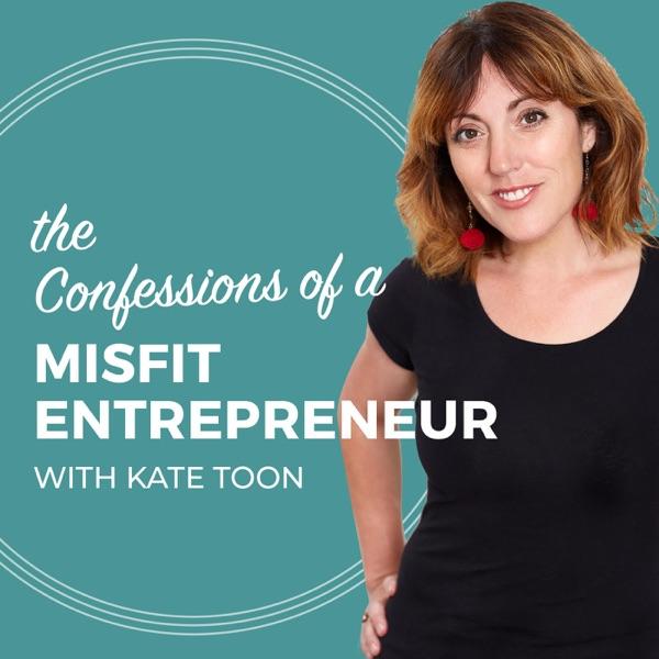 The Confessions of a Misfit Entrepreneur