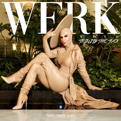 WERK with Trinity The Tuck:Trinity The Tuck