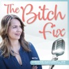 The Bitch Fix: Health and Hormones for the Modern Woman