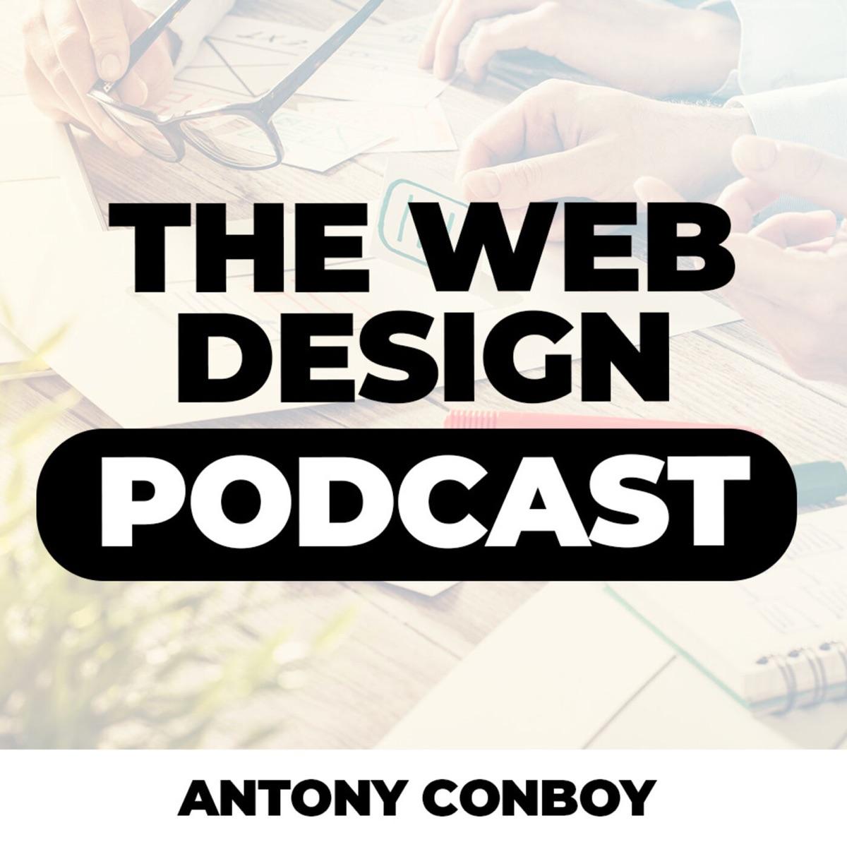 The Web Design Podcast Podcast Podtail