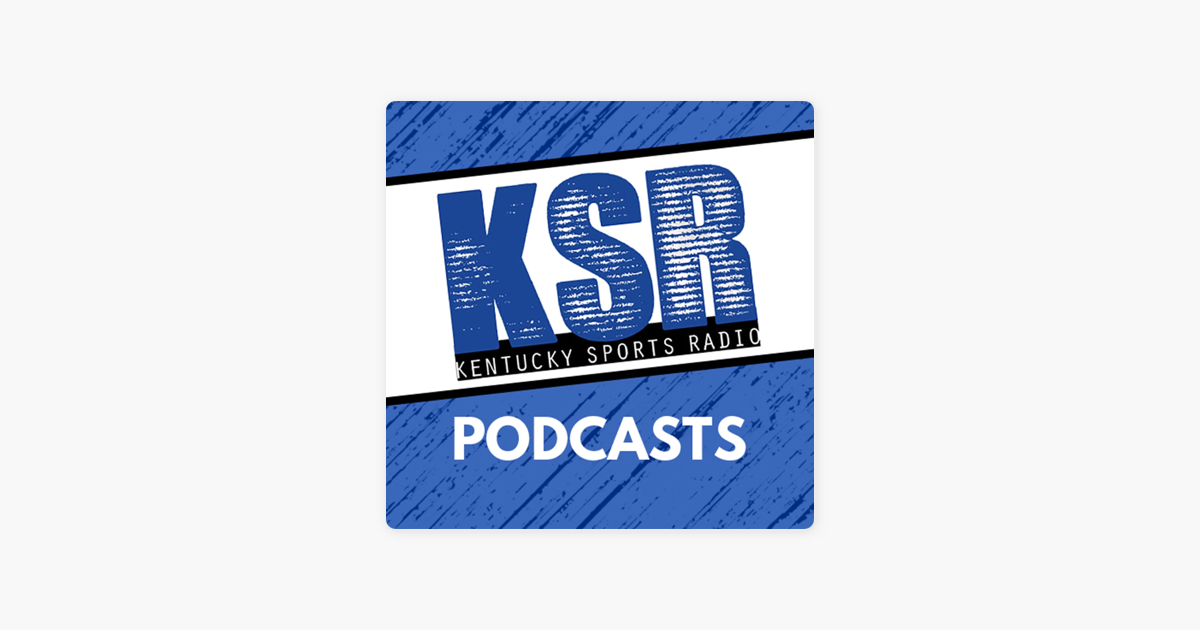 Kentucky Sports Radio On Apple Podcasts