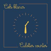 COLS BLANCS, CULOTTES COURTES podcast
