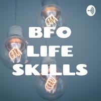 BFO LIFE SKILLS podcast