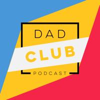 Dad Club podcast
